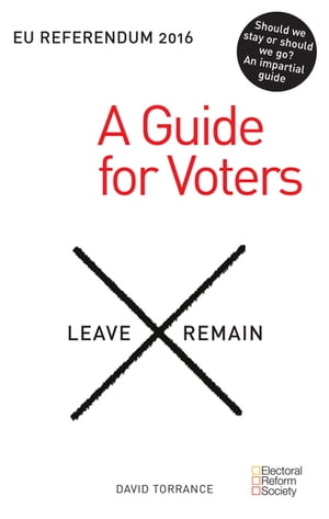 EU Referendum 2016: A Guide for Voters