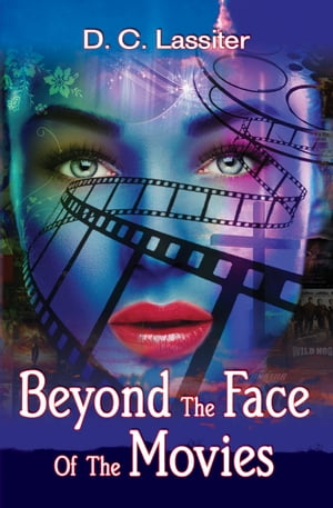 Beyond The Face Of The Movies