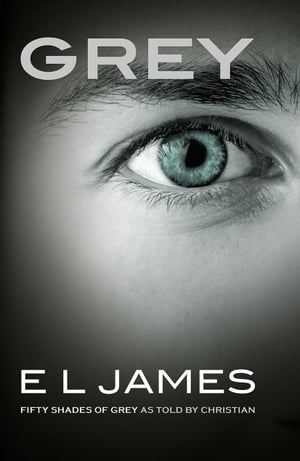 Grey Fifty Shades of Grey as told by Christian