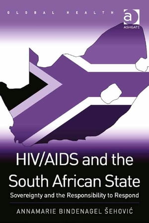 HIV/AIDS and the South African State Sovereignty and the Responsibility to Respond