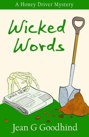 Wicked Words - A Honey Driver Murder Mystery