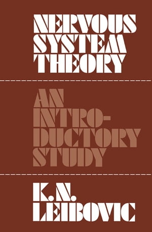 Nervous System Theory An Introductory Study