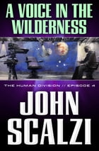 The Human Division #4: A Voice in the Wilderness Cover Image