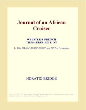 Journal of an African Cruiser (Webster's French Thesaurus Edition)