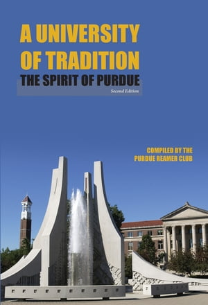 A University of Tradition The Spirit of Purdue