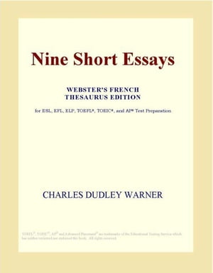 Nine Short Essays (Webster's French Thesaurus Edition)