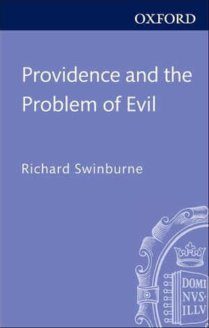 Providence and the Problem of Evil