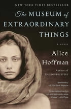 The Museum of Extraordinary Things Cover Image