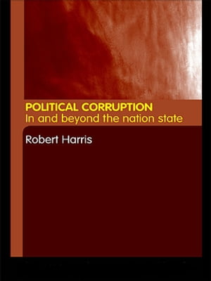 Political Corruption In Beyond the Nation State