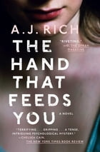The Hand That Feeds You Cover Image