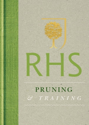 RHS Handbook: Pruning & Training