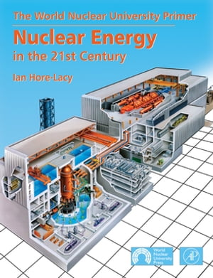 Nuclear Energy in the 21st Century World Nuclear University Press