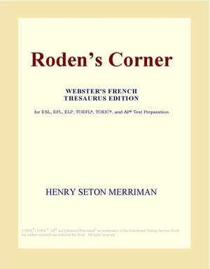 Roden¨s Corner (Webster's French Thesaurus Edition)