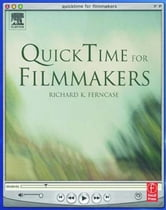 Ferncase, Richard - QuickTime for Filmmakers