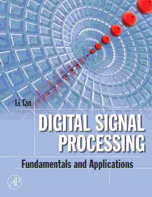 Digital Signal Processing Fundamentals and Applications