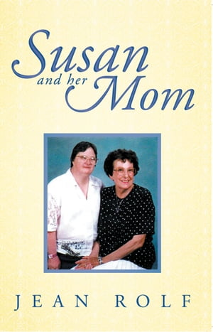 Susan And Her Mom