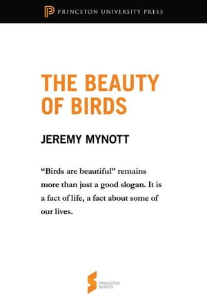 """The Beauty of Birds From """"Birdscapes: Birds in Our Imagination and Experience"""""""
