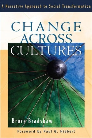 Change across Cultures A Narrative Approach to Social Transformation