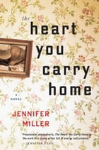 The Heart You Carry Home Cover Image