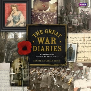 The Great War Diaries Breathtaking Colour Photographs from a World Torn Apart