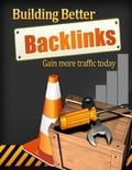 online magazine -  Building Better Backlinks - Gain More Traffic Today
