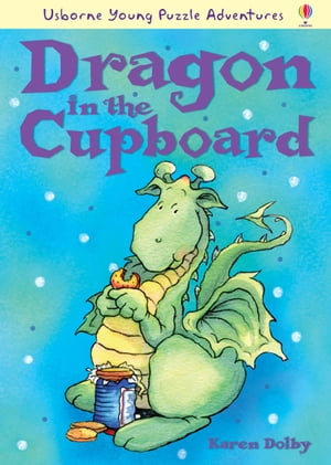 Dragon in the Cupboard: Usborne Young Puzzle Adventures
