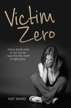 Victim Zero Jimmy Savile tried to ruin my life. I was the first victim to fight back.