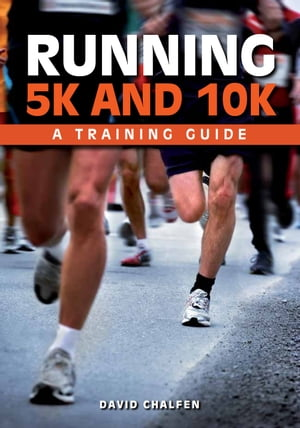 Running 5K and 10K A Training Guide
