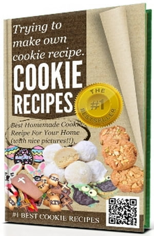 @-->> COOKIE RECIPES - Trying to make own cookie recipe,  Best Homemade Cookie Recipe For Your Home (with nice pictures!!) Great holiday cookie recipes