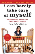I Can Barely Take Care of Myself Cover Image