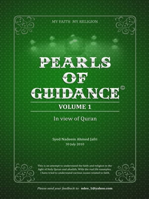 PEARLS OF GUIDANCE - In view of Quran Volume_1
