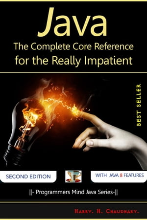 Java : The Complete Core Reference for the Really Impatient.