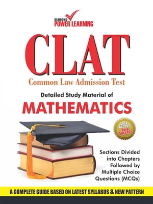 CLAT - 2015 : Detailed Study Material of Mathematics