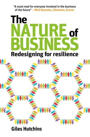 The Nature of Business Redesigning for resilience