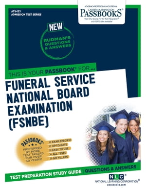 FUNERAL SERVICE NATIONAL BOARD EXAMINATION (FSNBE)