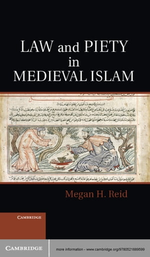 Law and Piety in Medieval Islam