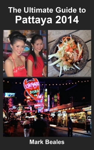 The Ultimate Guide to Pattaya 2014
