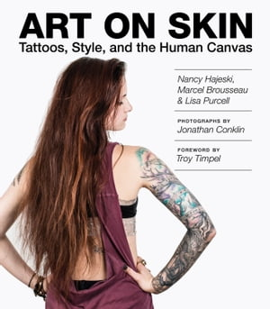 Art on Skin Tattoos,  Style,  and the Human Canvas