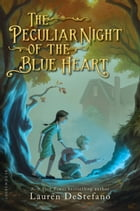 The Peculiar Night of the Blue Heart Cover Image