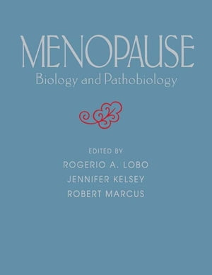 Menopause Biology and Pathobiology