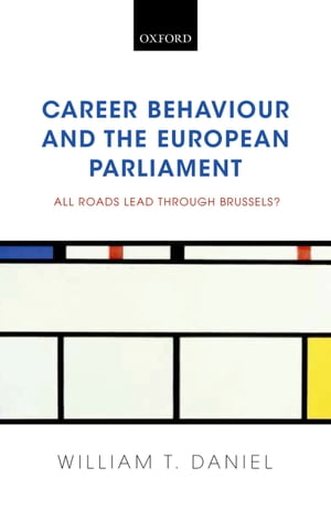 Career Behaviour and the European Parliament: All Roads Lead Through Brussels?