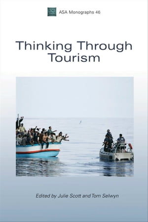 Thinking Through Tourism