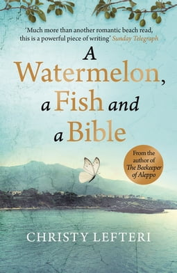 A Watermelon, a Fish and a Bible
