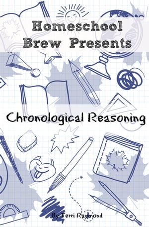 Chronological Reasoning Seventh Grade Social Science Lesson,  Activities,  Discussion Questions and Quizzes