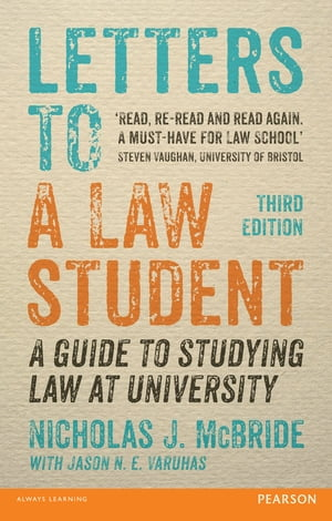 Letters to a Law Student 3rd edn A guide to studying law at university