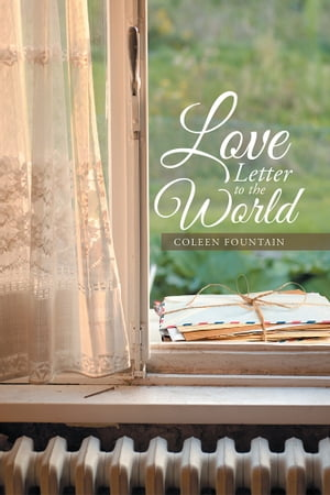 Love Letter to the World