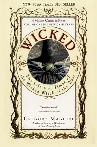 Wicked: Life and Times of the Wicked Witch of the West