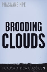 Africa sunday times books live part 60 this weeks fiction friday comes from phaswane mpes short story brooding clouds which has been included in twenty in 20 the best short stories of south fandeluxe Image collections