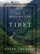 To a Mountain in Tibet Cover Image