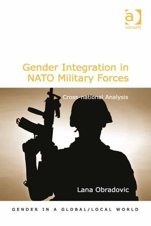 Gender Integration in NATO Military Forces Cross-national Analysis